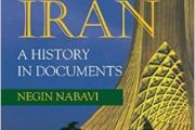 NEGIN, Nabavi: Modern Iran: A History in Documents. Markus Wiener Publishers, 2016.